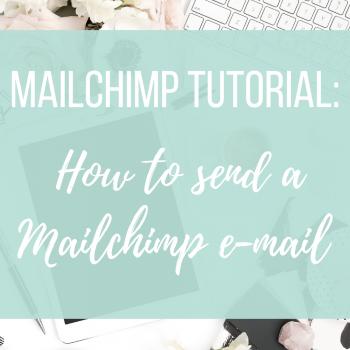 Mailchimp Tutorial: How to send a Mailchimp Email | Miller Digital