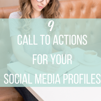 9 Call to Actions for Your Social Media Profiles | Miller Digital