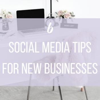 6 social media tips for new businesses   Miller Digital
