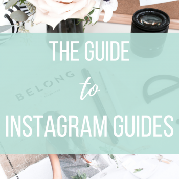 The Guide to Instagram Guides   Miller Digital