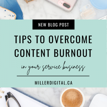 tips to overcome content burnout | Miller Digital